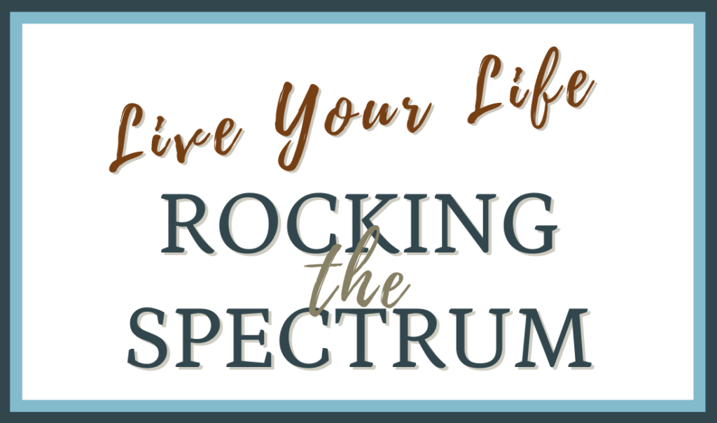 Image shows the text Life your life rocking the spectrum